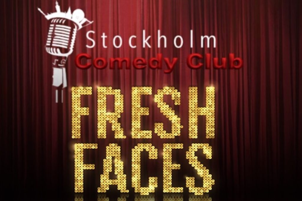 fresh faces stockholm comedy club